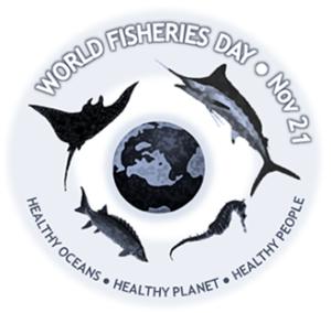 World Fisheries Day - Nov. 21